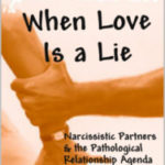 "The Intention of Narcissistic Chaos (Book Excerpt: ""When Love Is a Lie"")"